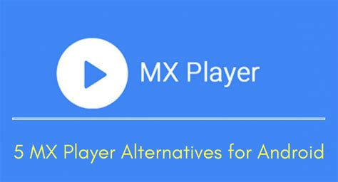 mx player for android free apk mx player for android 28 images mx player for pc android windows 7 8 1 free mx