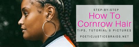 poetic justice braids step by step how to cornrow hair natural dyi video tutorial
