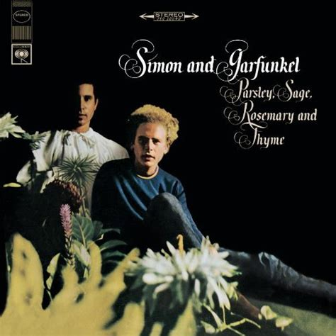 simon and garfunkel patterns lyrics parsley sage rosemary and thyme 1966 by simon and