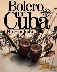 cuba el blog del bolero expresi 243 n latina cuando los boleros reflejan las