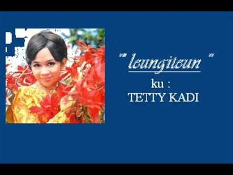 download mp3 gratis tetty kadi leungiteun tetty kadi p dhede ciptamas wmv youtube