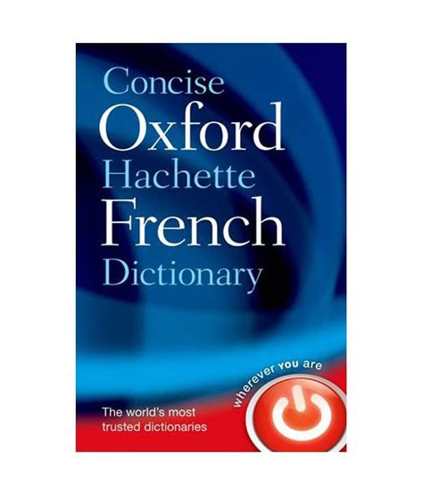 the oxford hachette french dictionary 0198614225 concise oxford hachette french dictionary 4e hb buy concise oxford hachette french dictionary