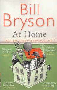 read a book lately at home by bill bryson for the