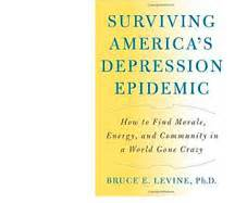 of evolution surviving depression books surviving america s depression epidemic