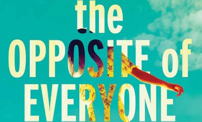 Book Review Between By Joshilyn Jackson by The Opposite Of Everyone By Joshilyn Jackson Herlife