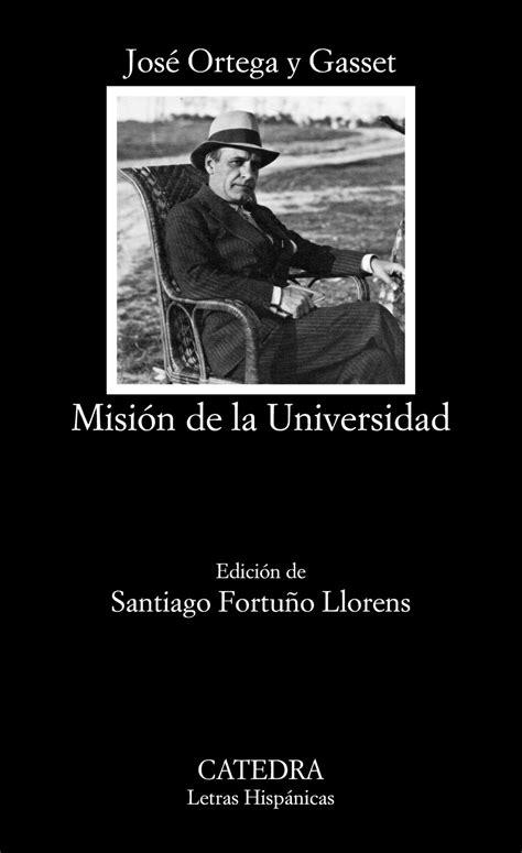 MISIÓN DE LA UNIVERSIDAD. ORTEGA Y GASSET, JOSÉ. Libro en