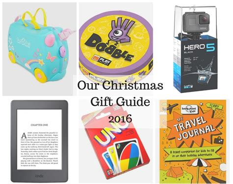 our christmas gift guide 2016 the places we will go