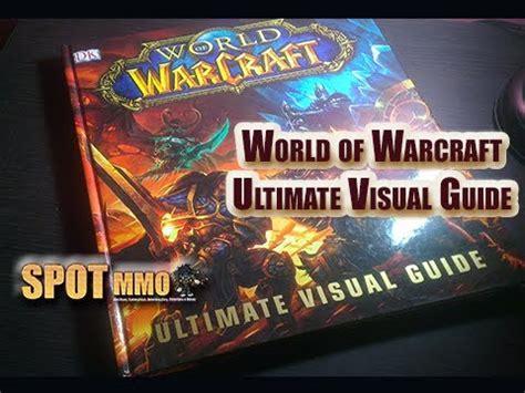 world of warcraft ultimate visual guide gratis libro pdf descargar fikadica livro world of warcraft ultimate visual guide youtube