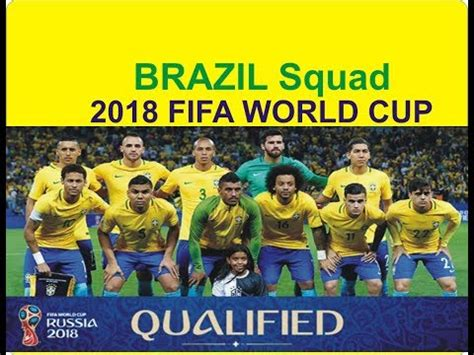 ùi Hình Brazil World Cup 2018 Brazil Football Squad 2018 Fifa World Cup Russia