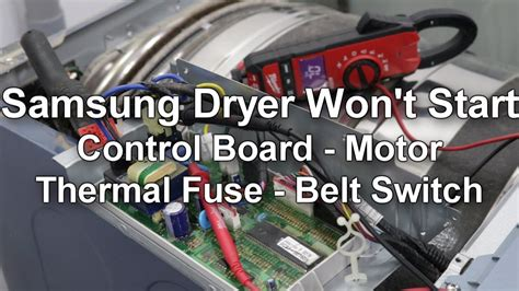 samsung dryer won t start or spin troubleshooting and repair guide