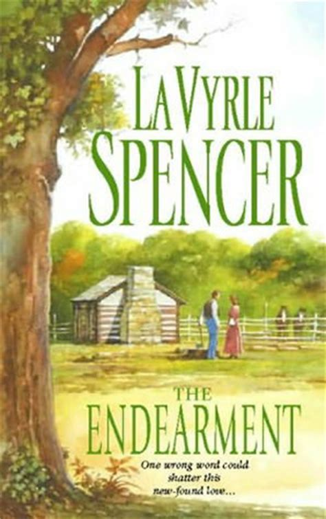 Novel Gagasmedia Lavyrle Spencer Loved the endearment by lavyrle spencer reviews discussion bookclubs lists