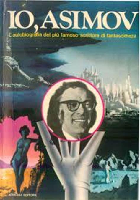 I Asimov A Memoir isaac asimov 171 la zona morta