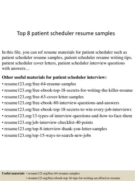Patient Scheduler Sle Resume by Top 8 Patient Scheduler Resume Sles