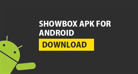 apk showbox app axeetech the ultimate source of tech news and info