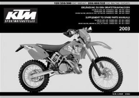 Ktm 525 Exc Parts 2003 Ktm 125 250 300 Exc Sixdays 250 400 525 Exc Racing