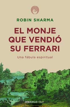 libro monje que vendio su extra 237 do del libro el monje que vendi 211 su ferrari