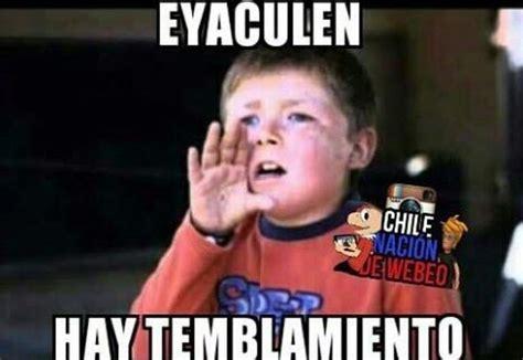imagenes memes temblor los memes por un nuevo terremoto en chile soychile cl