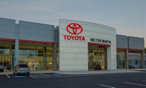 Milton Martin Toyota Milton Martin Toyota New Toyota Used Car Dealership In