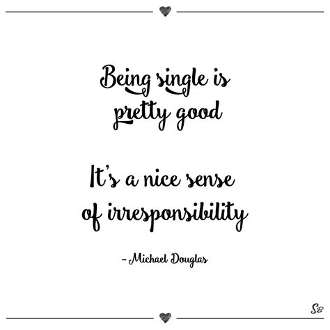 quotes about being single 28 brilliant quotes on being single and living