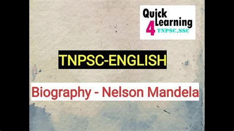 Biography Of Nelson Mandela Tnpsc | nelson mandela biography tnpsc general english youtube