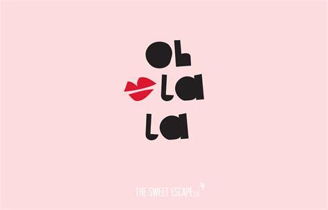 Oh La La by Pretty Tech For Free Desktop Wallpaper
