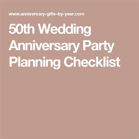 Wedding Anniversary Planning by 50th Wedding Anniversary Planning Checklist 50 The