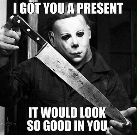Michael Myers Memes - 20 totally cool michael myers memes to remind you of