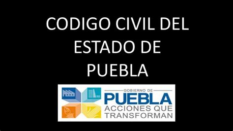 codigo civil secretaria del senado codigo civil del estado de puebla hd youtube