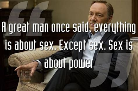 quotes from house of cards 20 best house of cards quotes from frank underwood