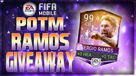 Fifa Mobile Giveaway - potm 99 ovr sergio ramos giveaway fifa mobile youtube