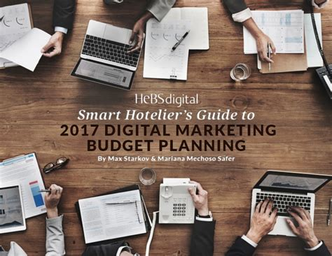 10 Tips For Smart Budget Planning by The Smart Hotelier S Guide To 2017 Digital Marketing