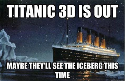 Titanic Door Meme - titanic 3d is out