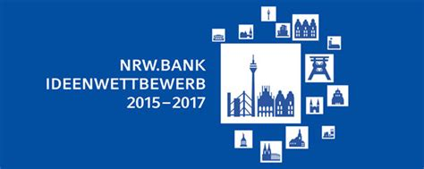 nrw bank konditionen nrw bank ideenwettbewerb 2015 2017