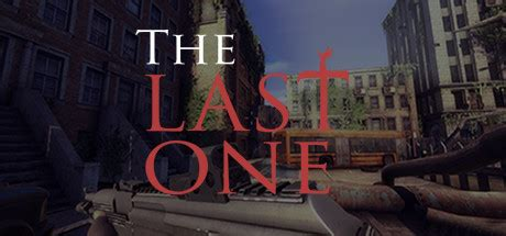 The Last One the last one on steam