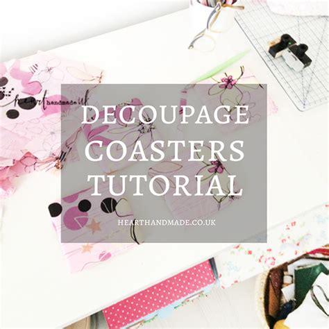 tutorial decoupage pinterest decoupage coasters decoupage coasters diy tutorial