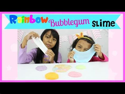 video membuat slime rainbow cara membuat slime rainbow bubblegum slime cantik