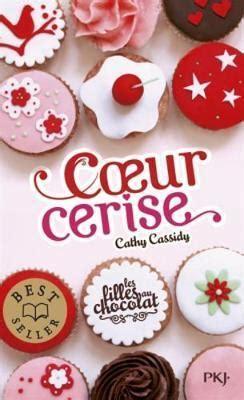 Kaos Parisnz les filles au chocolat 1 coeur cerise cathy cassidy 9782266245258