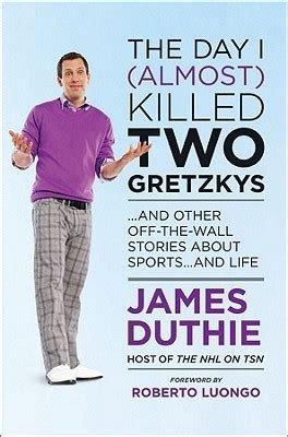 religion almost killed me books the day i almost killed two gretzkys and other the