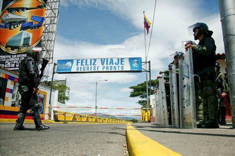 imagenes de venezuela y colombia 191 cu 225 ntas veces se ha cerrado la frontera entre colombia y