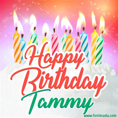 happy birthday gif  tammy  birthday cake  lit candles   funimadacom