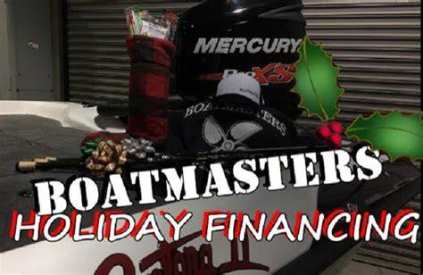 boat financing specials boatmasters christmas special financing available