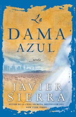 la dama azul the la dama azul the lady in blue by javier sierra nook book ebook barnes noble 174