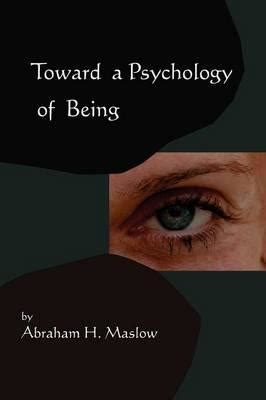 psychology a study of mental classic reprint books toward a psychology of being reprint of 1962 edition
