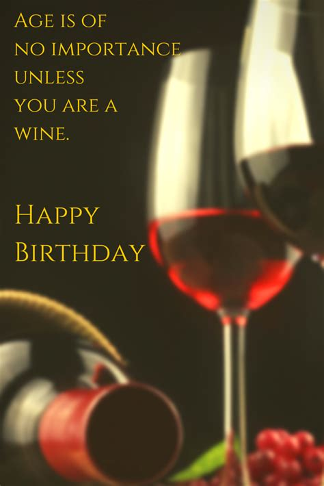 wine birthday the only 101 birthday wishes you might need