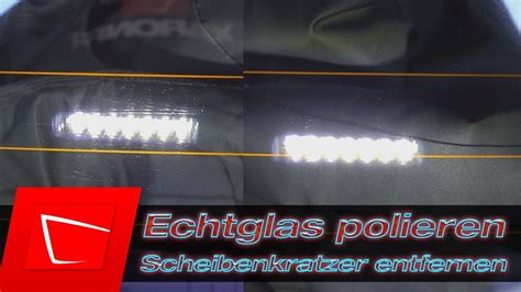 Kratzer Auf Glas Polieren by Glas Polieren Kratzer In Echtglasscheibe Entfernen