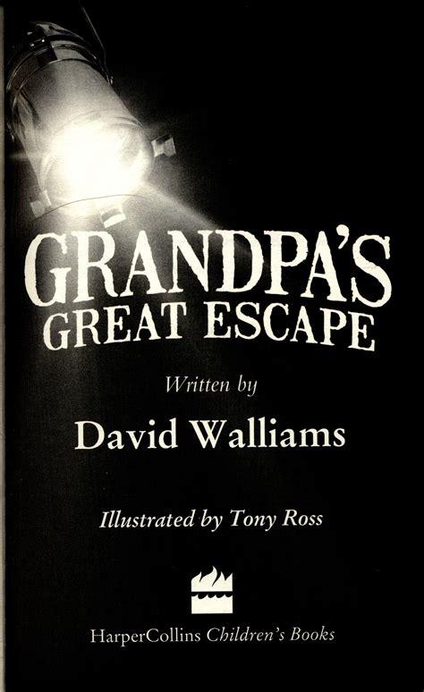 s great escape books s great escape by walliams david 9780007494019