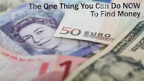 Finding Money The One Thing You Can Do Now To Find Money Travel Experiences