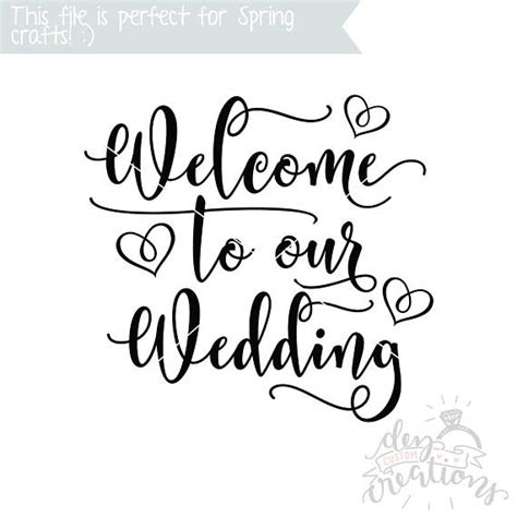 No At Your Wedding Our One 4 by Welcome To Our Wedding Svg Cut File Welcome Stencil Svg