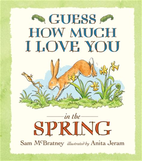 libro guess how much i guess how much i love you in the spring sam mcbratney anita jeram comprar libro en fnac es
