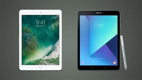 Tablet Samsung Vs apple 2017 vs samsung galaxy tab s3